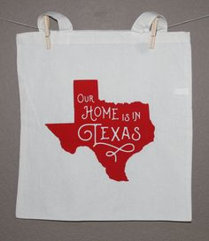 Our Home is in Texas Screen Printed Tote Bag - Made to Order
