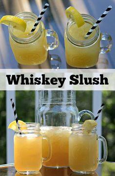 Whiskey Slush. Great Summer drink recipe.