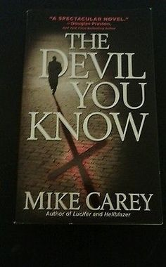 cool The Devil You Know by Mike Carey (2008 Paperback) - For Sale View more at http://shipperscentral.com/wp/product/the-devil-you-know-by-mike-carey-2008-paperback-for-sale-2/