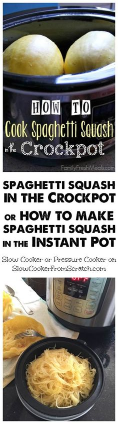 How to Cook Spaghetti Squash in the CrockPot or How to Make Instant Pot Spaghetti Squash; take your pick on which easy method to use to cook spaghetti squash! [found on SlowCookerFromScratch.com]