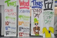 Spirit Week Ideas for Class Competitions Homecoming Signs, Homecoming Themes, Homecoming Spirit Week, Homecoming Dresses, High School Homecoming, Homecoming 2014, Spirit Week Themes, Spirit Day Ideas, Spirit Weeks
