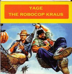 Yage - The Robocop Kraus - Split - Music & Arts. De (split 7-inch)