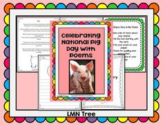 Celebrating National Pig Day (March 1st) Freebie Packet   Did you know that March 1st is National Pig Day? Did you also know that they are actually very intelligent animals? I've put together this fun packet that includes a poem and writing activity.  If you would like to download this free packet just click on the image below.  Thanks for all you do to make a difference for your students.  3-5 K-2 march Poetry reading writing