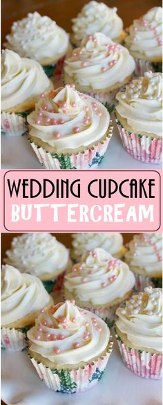 WEDDING CUPCAKE BUTTERCREAM - This is my go-to frosting recipe for all cakes and cupcakes. It turns out perfect every time! #easter #easterrecipes #cupcakes #cupcakerecipes