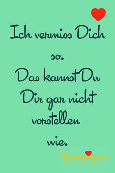 vermiss dich Zitate Whatsapp Miss You, I Love You, My Love, Distance Love, German Quotes, German Language Learning, Love Time, Quotes About Everything, Everlasting Love