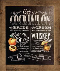 Personalized 'Signature Drink' Board, like this one, for your Cocktail Party adds the right zing to a rocking evening! Chalkboard Wedding, Wedding Signage, Chalkboard Signs, Wedding Signature Drinks, Drink Signs, Cute Wedding Ideas, Wedding Planning, Event Planning, Our Wedding
