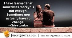Enjoy these great Apology Quotes. Saying Sorry Quote Saying Sorry Quotes, Daily Quotes, Best Quotes, Apologizing Quotes, How To Apologize, Jokes Quotes, Enough Is Enough, Be Yourself Quotes, Picture Quotes