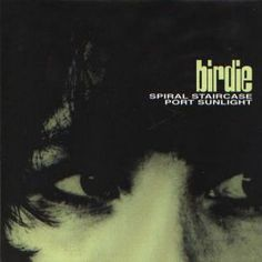 Birdie. A: Spiral Staircase. B: Port Sunlight. Summershine Records, 1997. This early single from purveyors of sweet n' dreamy indie pop, Birdie (guitarist Paul Kelly & vocalist Debsey Wykes), is practically bathed in sunlight and reverb. Listen: https://www.youtube.com/watch?v=tfU2_HoFBDQ