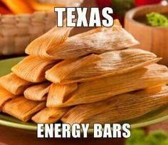 Tamales, Texas Energy Bars.