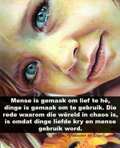 Natural Life Quotes, Afrikaanse Quotes, Living Water, Losing Someone, Strong Quotes, True Words, Friendship Quotes, Birthday Wishes, Psalms