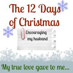 12 days of Christmas: Blessing my Husband
