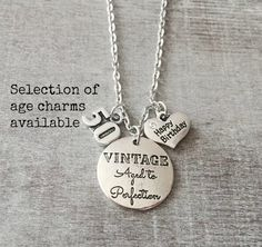 15,16,18,21,25,30,35,40.45.50,55,60.70, Birthday Charm Necklace, Silver Birthday Necklace, Special Birthday, Vintage Aged to Perfection by SAjolie, $19.95 USD