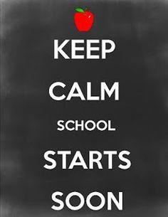 girlwifemom: Keep calm, school starts soon. - My Winter Break 2020 School Days, Back To School, School Starts, Starting School, School Stuff, High School, Keep Calm Posters, Keep Calm Quotes, Trust Quotes