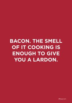 "#bacon. Love getting ""breakfast"" in bed from anyone serving it, especially when dessert follows. Too bad no one makes it and I have to get up and serve it for myself"