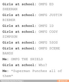 THIS IS SO TRUE EVERY LAST ONE OF THEM...............except for the sheild i love them