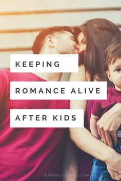 Keeping Romance Alive After Kids http://7onashoestring.com/keeping-romance-alive-after-kids/How?utm_campaign=coschedule&utm_source=pinterest&utm_medium=Staci%20Salazar%20%287%20on%20a%20Shoestring%29&utm_content=Keeping%20Romance%20Alive%20After%20Kids do couples keep the romance alive after kids? Here are practical tips that work well for us after 5 kids!
