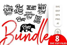 Father Quotes Bundle Svg, 8 Svg files Father - Papa Svg, First time Dady Svg,Best Dad, Rad Dad, SVG Cut Files, I make cute Babies, Best Dad