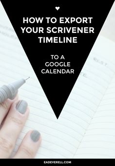 Visualise your novel timeline using Google Calendar. // How to Export Your Scrivener Timeline to a Calendar or a Spreadsheet  #writing