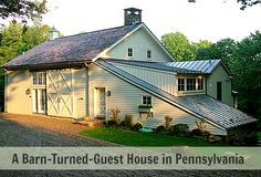 A 19th-Century Barn Becomes a Guest House in Gladwyne