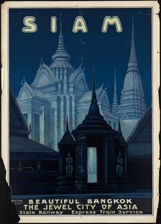 """c.1930s """"Siam, Thailand Bangkok, Asia """" Travel Poster-Antique-Old-Vintage Reproduction Photograph/Photo: Gicclee Print. Frame it!"""