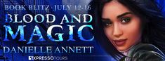♥Enter the #giveaway for a chance to win a $25 GC♥ StarAngels' Reviews: Book Blitz ♥ Blood and Magic by Danielle Annett ♥ ...