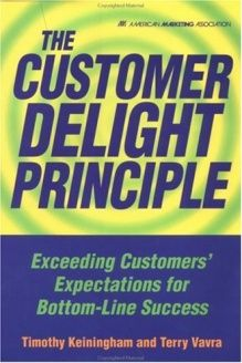 The Customer Delight Principle   Exceeding Customers' Expectations for Bottom-Line Success, 978-0658010040, Timothy L. Keiningham, McGraw-Hill; 1 edition