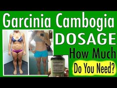 The RECOMMENDED Garcinia Cambogia Dosage That WORKS Fast! | ILoveGarciniaCambogia.Net