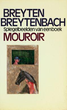De Kaft | Mouroir, Breyten Breytenbach