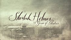 Sherlock Holmes (2) A game of shadows - credit sequence by Prologue