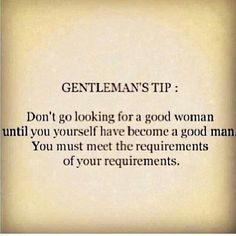 So true! However, this implies to women as well. Until you're a high quality person yourself you will not attract people of good quality towards you. We attract what we are.