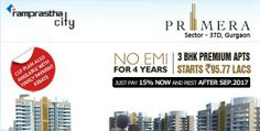 Ramprastha Primera 37D Gurgaon with New Offer in Gurgaon city