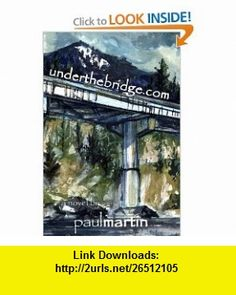 underthebridge.com (9780976342366) Paul Martin , ISBN-10: 0976342367  , ISBN-13: 978-0976342366 ,  , tutorials , pdf , ebook , torrent , downloads , rapidshare , filesonic , hotfile , megaupload , fileserve