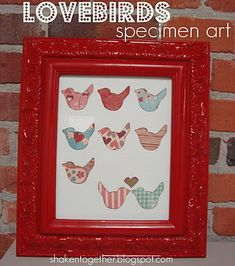 super cute & easy: cut bird shapes, bottom ones add heart, glue on cardstock & frame. voila'!