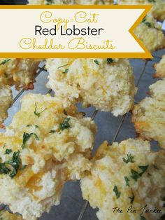 Recipe for Red Lobster Cheddar Biscuits.  Now you can make them at home!