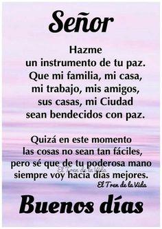 Amor Quotes, Prayer Quotes, Bible Quotes, God Prayer, Good Morning In Spanish, Good Morning Good Night, Morning Blessings, Morning Prayers, Good Day Quotes