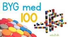 Byg med 100 ting - 100 dage i skole 100 Days Of School, 100th Day, 100 Day Of School