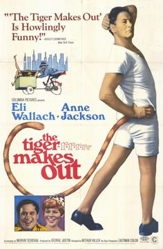 The Tiger Makes Out (1967) Stars: Eli Wallach, Anne Jackson, Bob Dishy, John Harkins, Charles Nelson Reilly, Dustin Hoffman, Ruth White ~ Directed by  Arthur Hiller