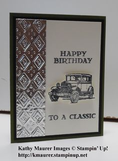Stampin' Up!'s Guy Greetings Stamp Set used to make this birthday card. For details, go to my Monday, July 13, 2015, blog at http://kmaurer.stampinup.net