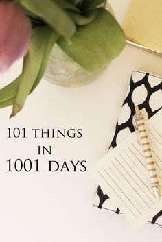 101 Things in 1001 Days // by The Yuppie Files