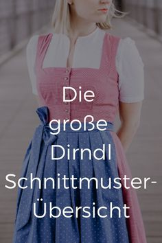 Overview of all common dirndl dress pattern for adults, with price and sources o. - Overview of all common dirndl dress pattern for adults, with price and sources of supply. With cuts - Diy Fashion, Fashion Outfits, Womens Fashion, Poncho Crochet, Dirndl Dress, Mode Vintage, Sewing Clothes, Chic Wedding, Clothing Patterns