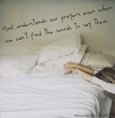 God understands our prayers