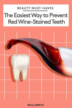 The Easiest Way to Prevent Red Wine-Stained Teeth City Cosmetics, Red Wine Stains, Skin Gel, Stained Teeth, Teeth Bleaching, Beauty Must Haves, White Teeth, Beauty Hacks, Beauty Tips
