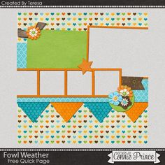 04-01-15 Today's free Quick Page was created by CT Teresa using Fowl Weather. (Which is just adorable!) Available at Designs by Connie Prince blog: scrapinfusions.blogspot.com