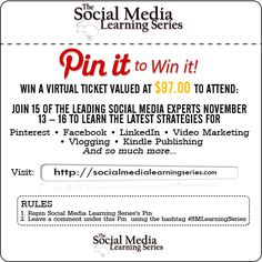 Pin It to Win It #SMLearningSeries valued at over Ninety Seven Dollars to learn from Leading Social Media Experts on Pinterest, Facebook, LinkedIn, Video Marketing, and more.. Only 2  steps: Repin and leave a comment with the hashtag #SMLearningSeries We will be announcing the winner on 11/09/12
