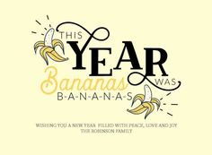 This Year Was Bananas New Year Cards