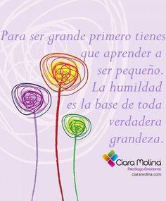 LA HUMILDAD... (((Sesiones y Cursos Online www.ciaramolina.com #psicologia #emociones #salud)))