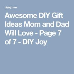24 diy gifts for your boyfriend christmas gifts for boyfriend diy awesome diy gift ideas mom and dad will love solutioingenieria Gallery