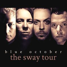 Twitter / Justin_5591: BLUE OCTOBER TOUR DATES FOR ...