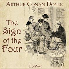 The Sign of Four (Sherlock Holmes, #2) by Arthur Conan Doyle