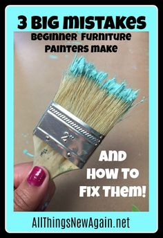 3 Big Mistakes Beginner Furniture Painters Make--And How To Fix Them Fixer Up, Brush Type, Professional Painters, Home Remodeling Diy, All Things New, Decorating Blogs, Interior Decorating, Paint Furniture, Refinished Furniture